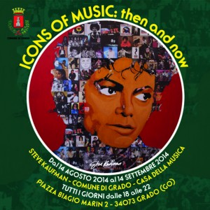 ICONS OF MUSIC: then and now Grado agosto 2014