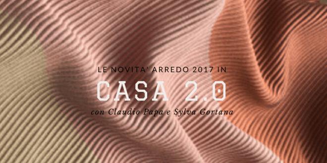 1470134982 Casa 2.0 - Tendenze arredo e design 2017 | Radio Punto Zero Tre Venezie