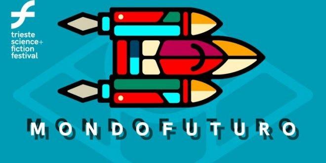 MondoFuturo ritorna sul web con due maratone di incontri di (fanta)scienza