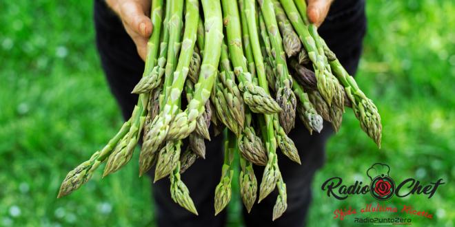 Asparagi e Primavera, a Radio Chef consigli e ricette con i migliori ingredienti di stagione