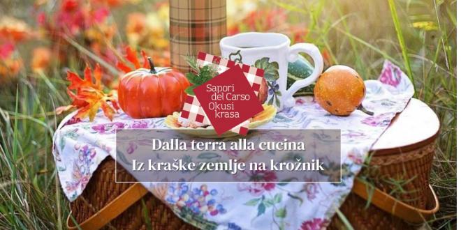 Dalla terra alla cucina, Sapori del Carso festeggia la 20esima edizione